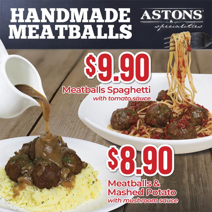 ASTONS Specialities Promo - Handmade Meatballs